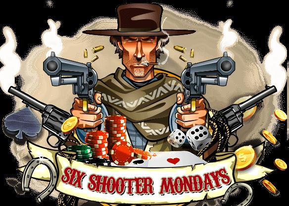 Six Shooter Monday bonus